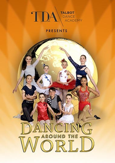 Talbot Dance Academy - Dancing Around the World
