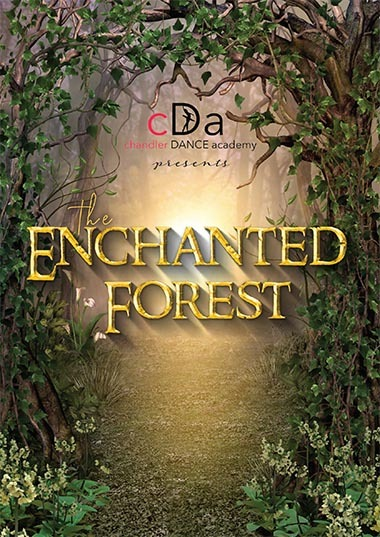 Chandler Dance Academy - the Enchanted Forest