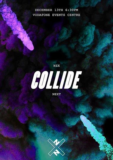 NZX & NEXT - Collide