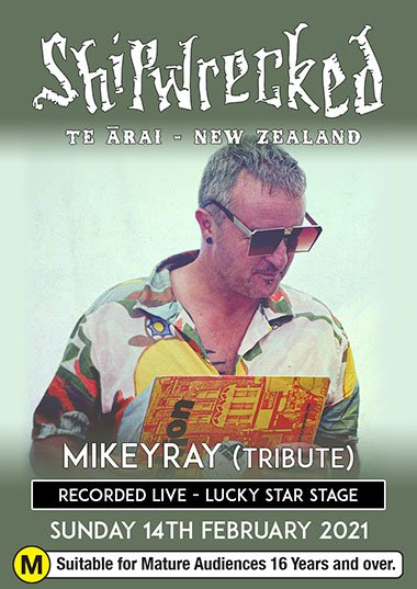 MikeyRay Tribute - Shipwrecked 2021